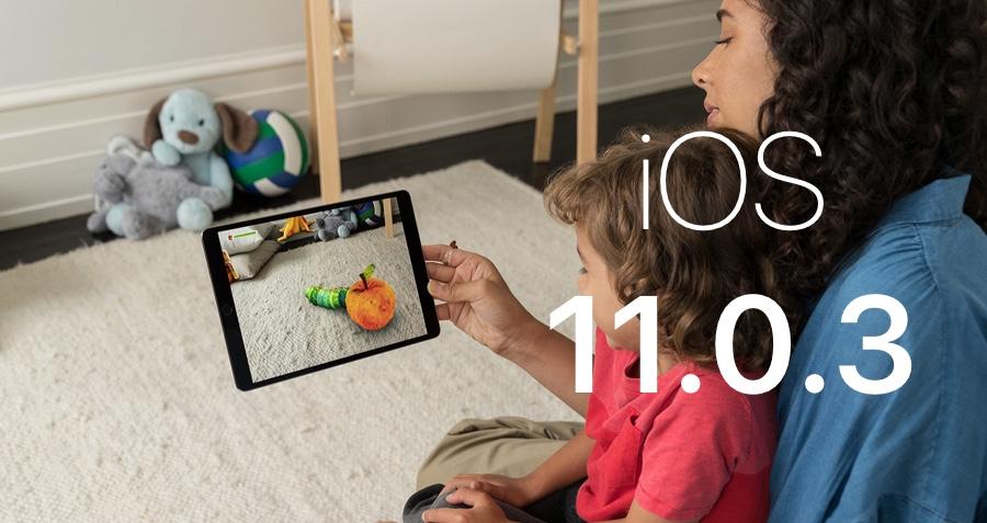iOS 11.0.3 - iOS 11.0.3 available on iPhone, iPad & iPod Touch